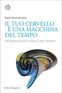 Neurobioblog_IlTuoCervelloèUnaMacchinaDelTempo (2)