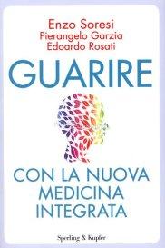 guarire-con-la-nuova-medicina-integrata-libro-1