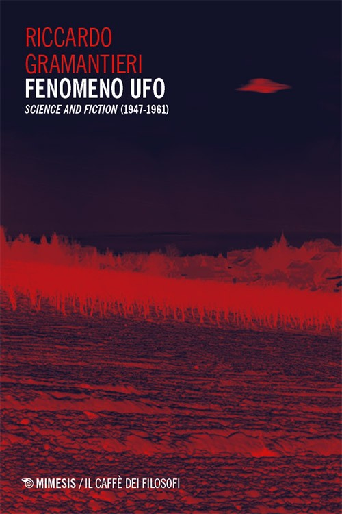 FenomenoUFO_libro_RiccardoGramantieri