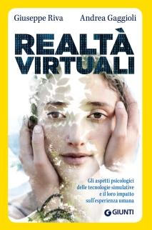 RealtàVirtuali_GiuseppeRiva_AndreaGaggioli_Neurobioblog